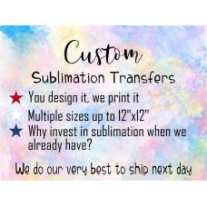 Custom Sublimation Transfer