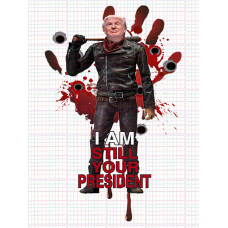 I am still your President SP
